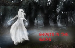 P10 Ghosts in the glens